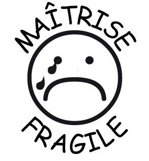 tampon n°244: Maîtrise fragile