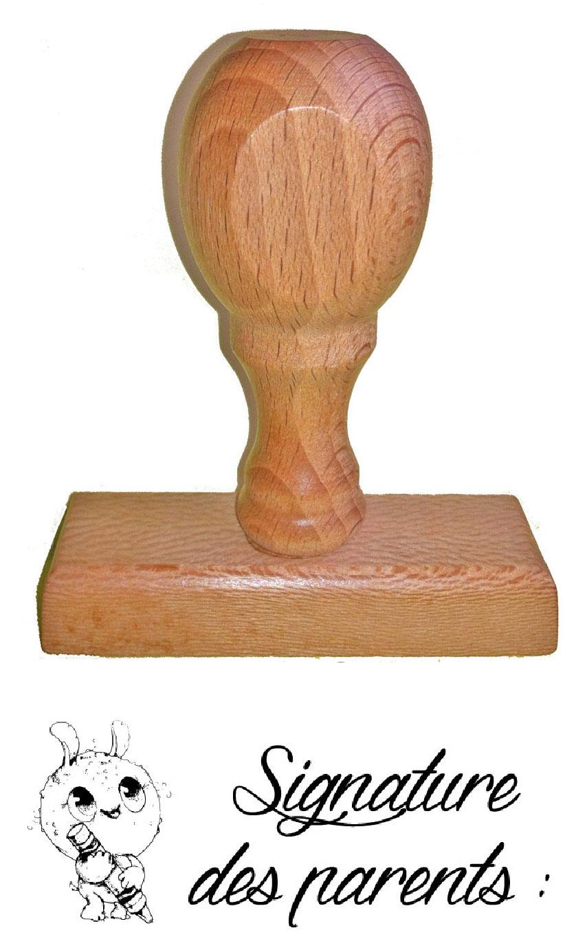 Tampon en bois N°263 SIGNATURE DES PARENTS