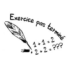 Tampon en bois Exercice pas terminé n°91