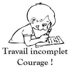 tampon n°179: Travail incomplet Courage 29x27 mm