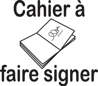 Tampon en bois Cahier à faire signer n°26